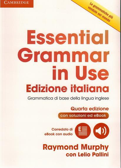 ESSENTIAL GRAMMAR IN USE EDIZIONE ITALIANA