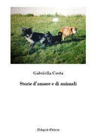 STORIE D'AMORE E DI ANIMALI