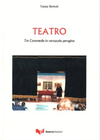 TEATRO-TRE COMMEDIE IN VERNAC.PERUG