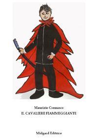IL CAVALIERE FIAMMEGGIANTE