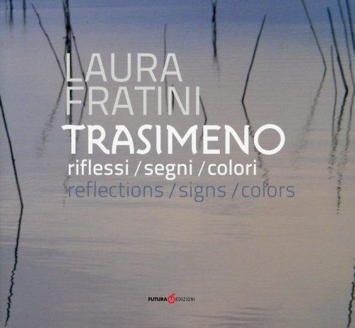 TRASIMENO - RIFLESSI/SEGNI/COLORI